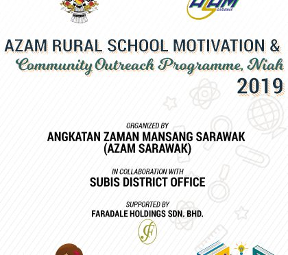 AZAM Rural School Motivation & Community Outreach Programme, Niah 2019