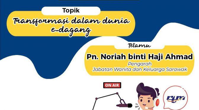 SEMBANG DIGITAL NORMAL BARU MENERUSI SARAWAK FM